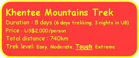 Rounded Rectangle: Khentee Mountains Trek 