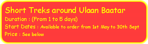 Rounded Rectangle: Short Treks around Ulaan Baatar